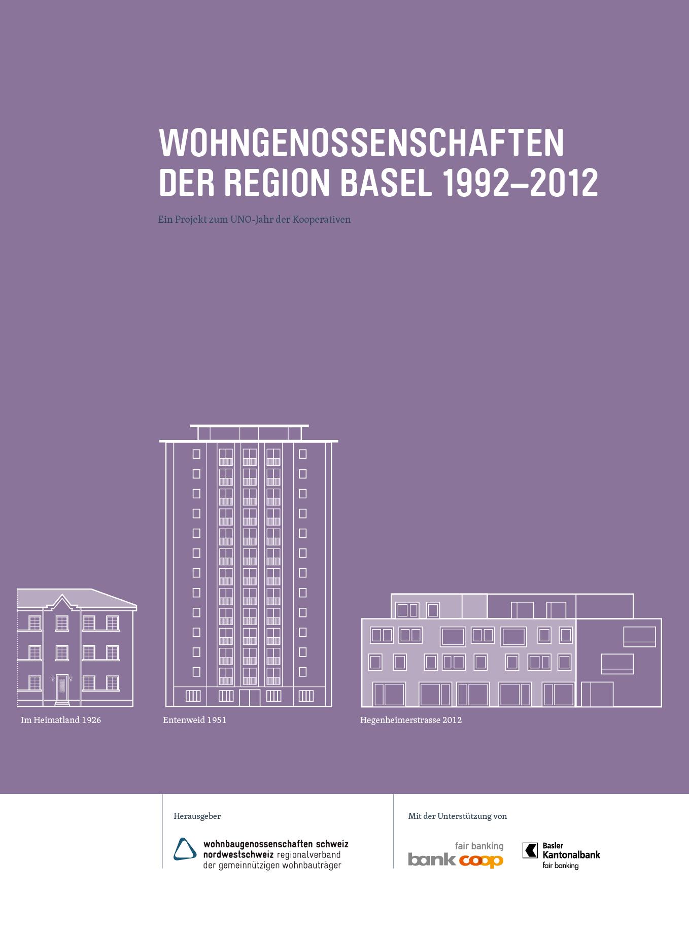 WOHNGENOSSENSCHAFTEN DER REGION BASEL 1992–2012
